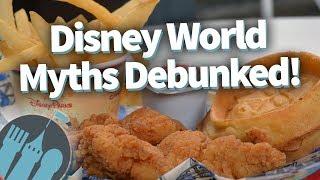 Disney World Myths Debunked!