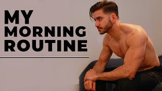 MY MORNING ROUTINE | Healthy Men