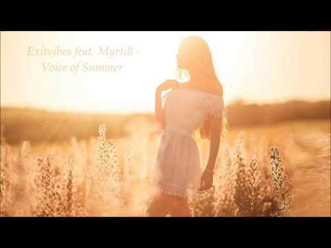 Exitvibes Feat. Myrtill - Voice Of Summer