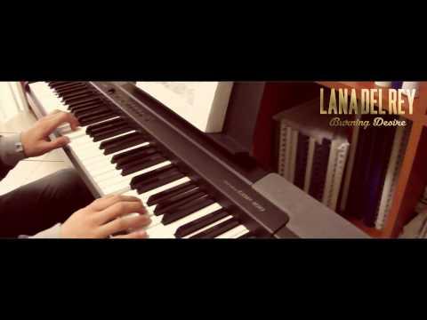 Lana Del Rey - Burning Desire (piano cover by @andrixbest + tutorial)