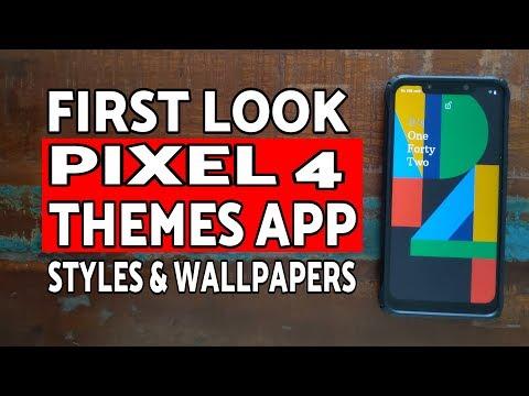 First Look Pixel 4 Themes App | Pixel 4 Styles & Wallpapers App