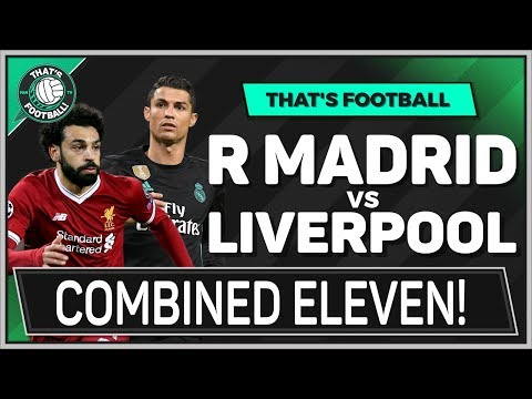 Real Madrid vs Liverpool Champions League COMBINED 11