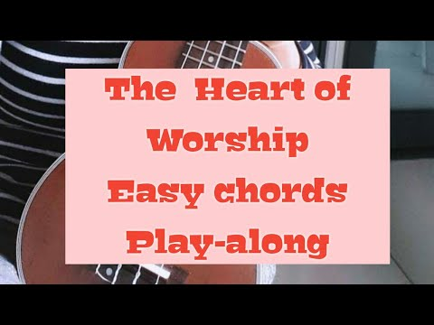 The Heart Of Worship Ukulele chords by Matt Redman - Worship Chords