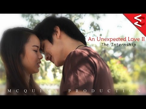 An Unexpected Love II: The Internship