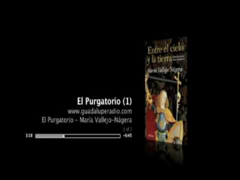 Entrevista Guadalupe Radio a M. Vallejo Nájera sobre el Purgatorio  1/3