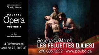 Les Feluettes/Lilies - Pacific Opera Victoria