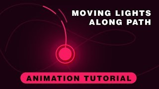After Effects Tutorial: Animate Light Along a Path   Custom Path Animation