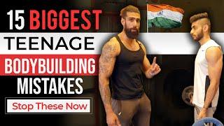 15 Biggest TEENAGE BODYBUILDING MISTAKES INDIA | Best Teen Bodybuilding Advice for Beginners