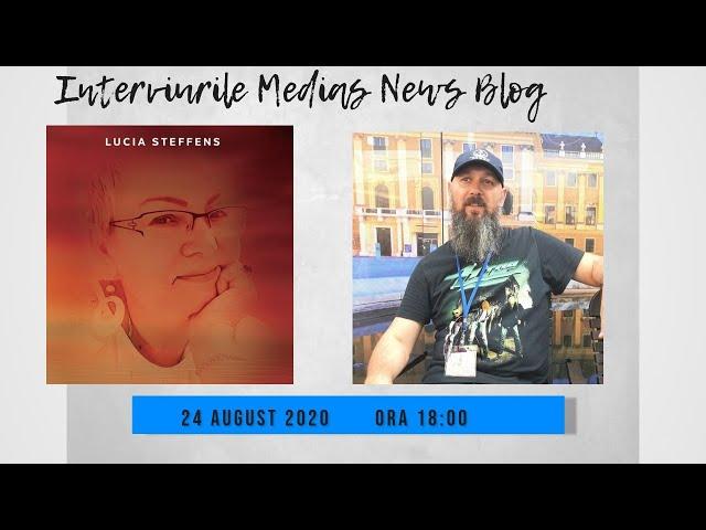 Lucia Steffens la Interviurile Medias News Blog