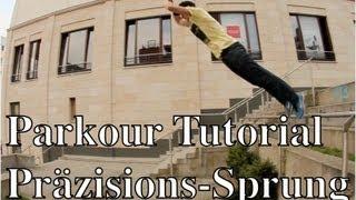 Parkour Tutorial - Anfänger / Basics - Präzisions Sprung / Precision Jump ( deutsch )
