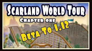 Beta Minecraft To Present, World Tour Of Scarland - part 1