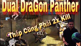 Dual DraGon Panther Súng Sự Kiện Mà Khá Quá Nhờ || Tv An