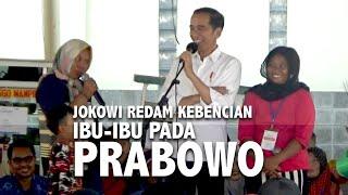 Saat Jokowi Redam Kebencian Ibu-Ibu pada Prabowo Subianto