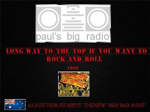 "Paul's Big Radio: ""Long Way"" Aussie Tribute Night New Way Bar 3.11.17"