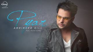 """outstanding song by amrinder gill""""pyar"""""""