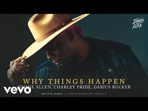Jimmie-Allen-Charley-Pride-Darius-Rucker-Why-Things-Happen-Official-Audio