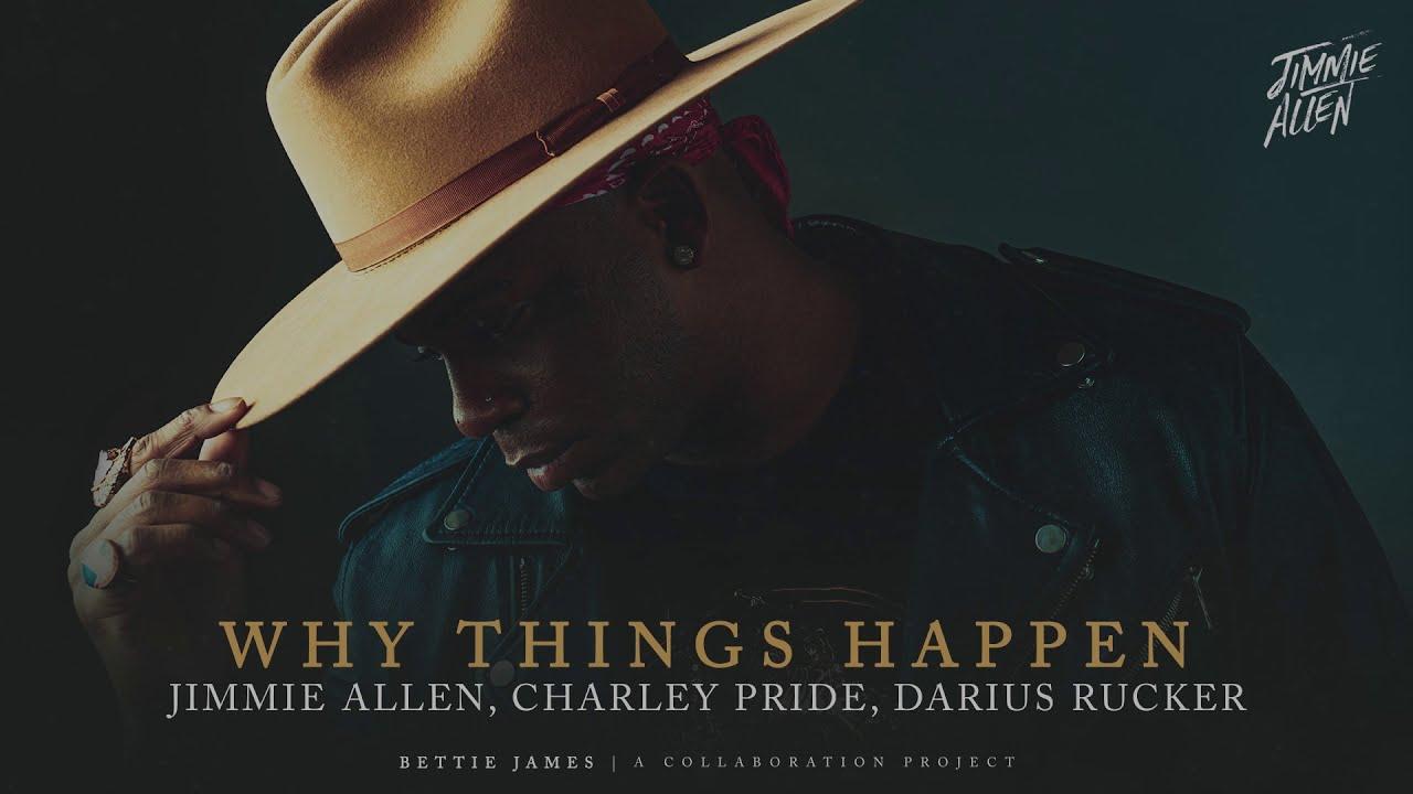 Jimmie Allen, Charley Pride, Darius Rucker - Why Things Happen (Official Audio)