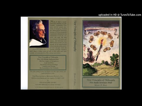 2A - Logic and Ethics -- First Principles of Philosophy -- Manly P Hall