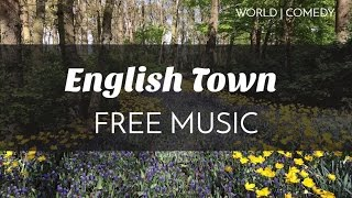 Quirky | Comedy Free Background Music - 'English Town'