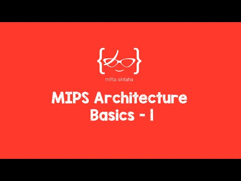 MIPS Architecture Basics - 1