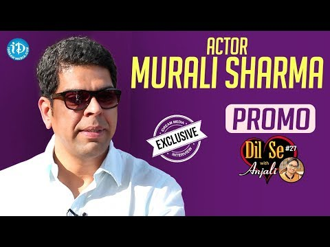 Actor Murali Sharma Exclusive Interview - Promo || Dil Se With Anjali #27