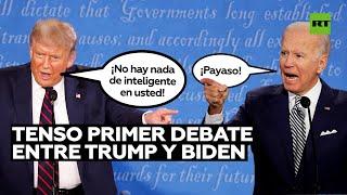 El primer cara a cara de Trump y Biden se llena de tensas increpaciones