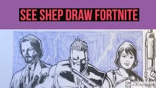 See Shep Draw...Fortnite