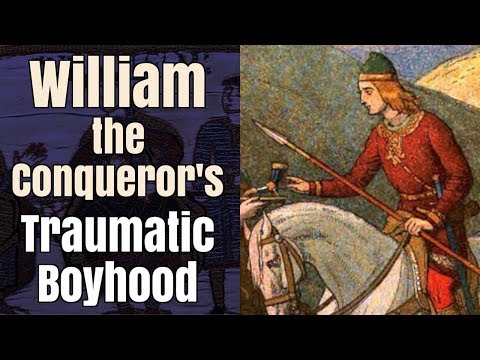 William the Conqueror's Traumatic Boyhood