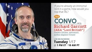 The Convo: Richard Garriott (AKA Lord British) on video games, space, and the future!