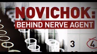 Novichok: Behind nerve agent (Inconvenient facts surrounding Skripal saga)