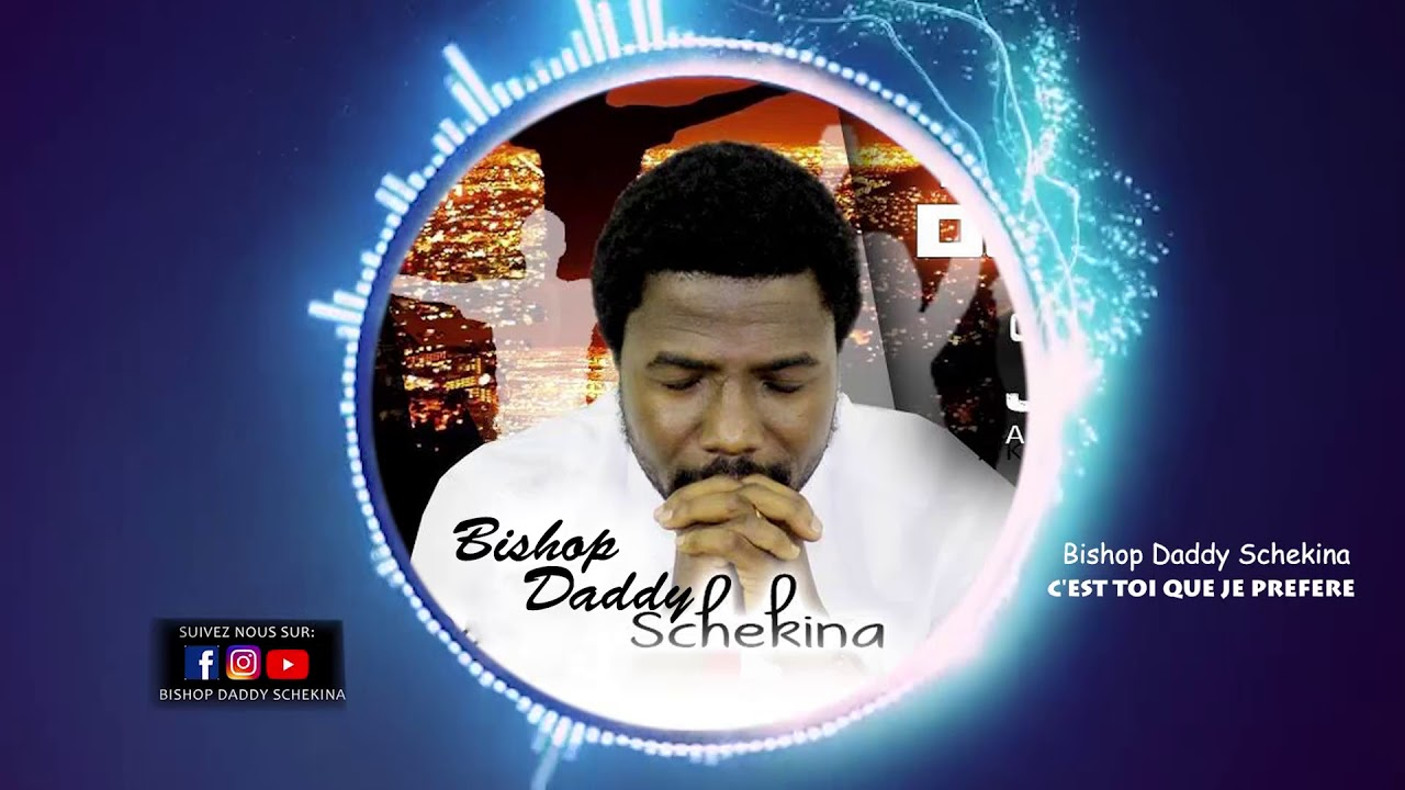 bishop daddy schekina mp3