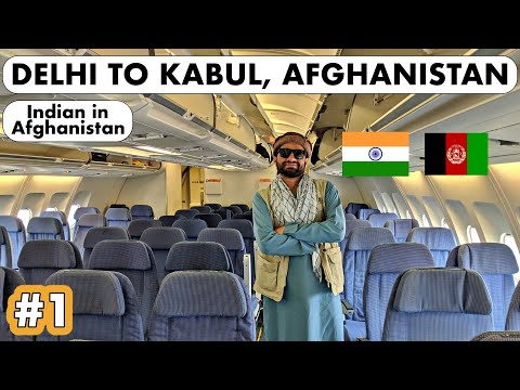 AN INDIAN GOING TO AFGHANISTAN - Delhi To Kabul 🇦🇫🇮🇳