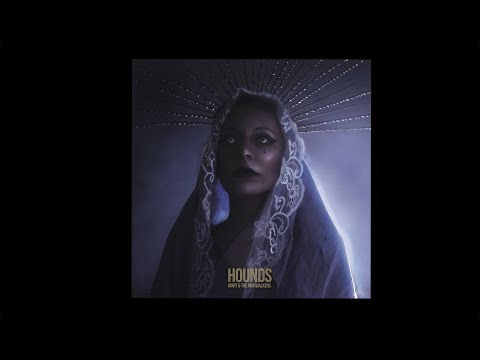 Mary & The Highwalkers - Hounds [FULL ALBUM 2019] Mp3