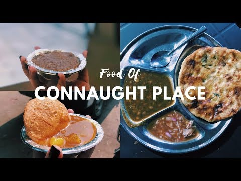 Best of Connaught Place   Delhi Street Food, Gulati Butter Chicken & more   Golgappa Girl