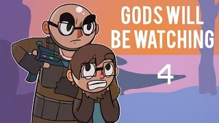Gods Will Be Watching - Northernlion Plays - Episode 4