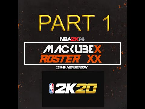 Mackubex Roster 2020 - NBA 2K14 MOD PART 1 (ROSTER,CF AND COURTS/STADIUMS)