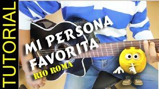 Como tocar MI PERSONA FAVORITA en Guitarra