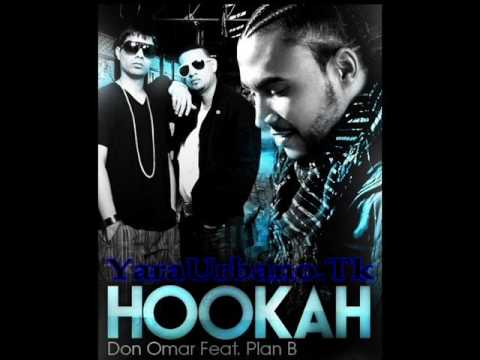 Don Omar Ft. Plan B - Hooka (House Of Pleasure)