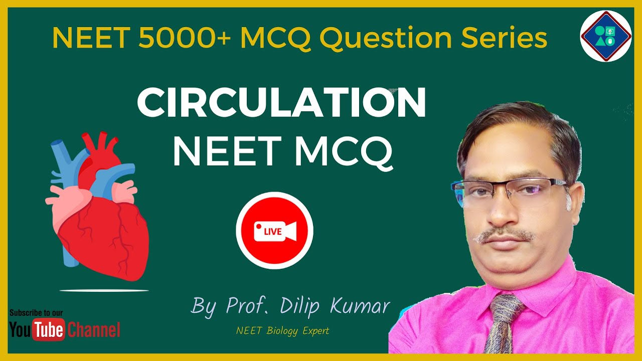 Neet Biology  5000  Mcq Question Series   Circulation