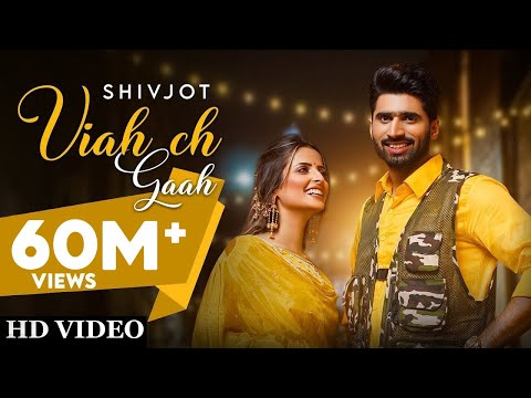 Viah Ch Gaah Lyrics | Shivjot, Gurlez Akhtar Mp3 Song Download