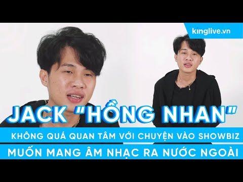 KINGLIVExKENH14   Jack: Không quá quan tâm tới chuyện vào showbiz, muốn mang âm nhạc ra nước ngoài