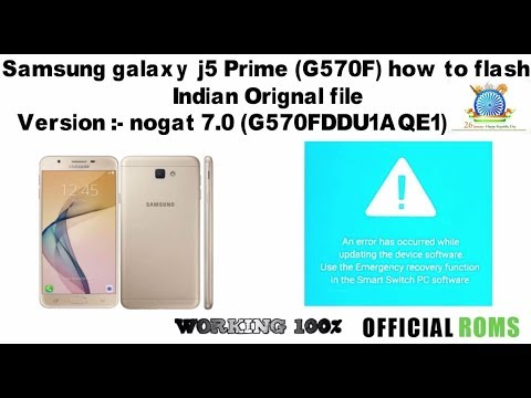 Samsung Galaxy J5 Prime (G570F) Flash Indian File
