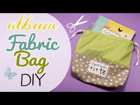 DIY Album fabric Bag - Sacchetto in stoffa per album