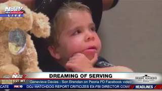 OFFICER FOR A DAY: Peoria PD posts video with 7-y-o Brendan Davies (FNN)