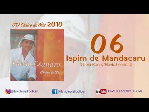 """🌕Flavio Leandro - Ispim de Mandacaru - CD """"Cheiro de Nós"""" - 2010"""