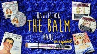 Haute Look and theBalm Haul en Español Thumbnail