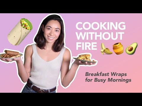 Cooking Without Fire: Breakfast Wraps for Busy Mornings | BeautyMNL