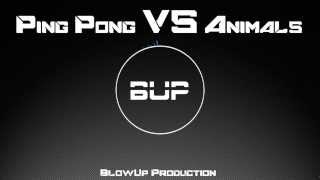 Ping Pong VS Animals (BUP Edition) *FREE MP3 DOWNLOAD*
