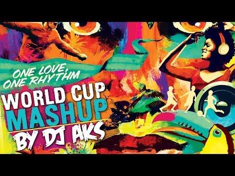 FIFA World Cup Mashup (2014) - DJ AKS