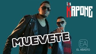 """""""Muévete"""" - LOS KAPONE - VideoLetra"""